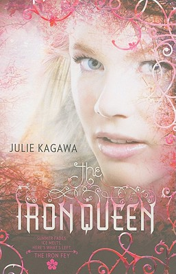 The Iron Queen By Kagawa, Julie