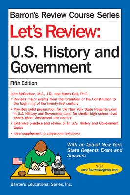Let's Review U.s. History and Government By McGeehan, John/ Gall, Morris